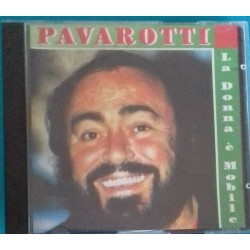 (CD) PAVAROTTI LA DONNA E...