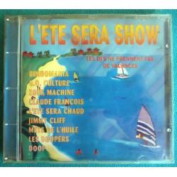 ALBUM 1 CD L'ETE SERA SHOW...