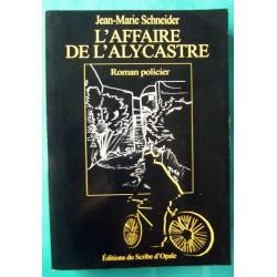 """"""" L'AFFAIRE DE L'ALYCASTRE..."""
