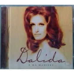 A MA MANIERE - DALIDA (CD)...