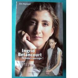 """INGRID BETANCOURT """" FEMME..."""