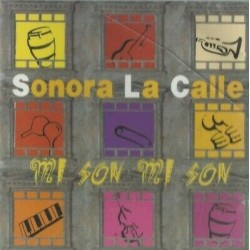 CD SONORA LA CALLE MI SON...