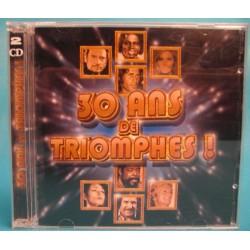 30 ANS DE TRIOMPHES! (CD)...