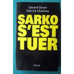 """"""" SARKO S'EST TUER """"..."""