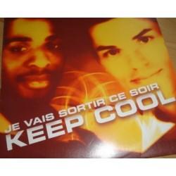 Keep Cool  Je Vais Sortir...