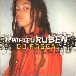 Mathieu Ruben  DJ Ragga