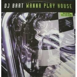DJ Bart  Wanna Play House